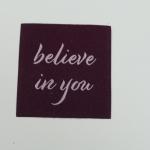 Applikation believe in you, burgund